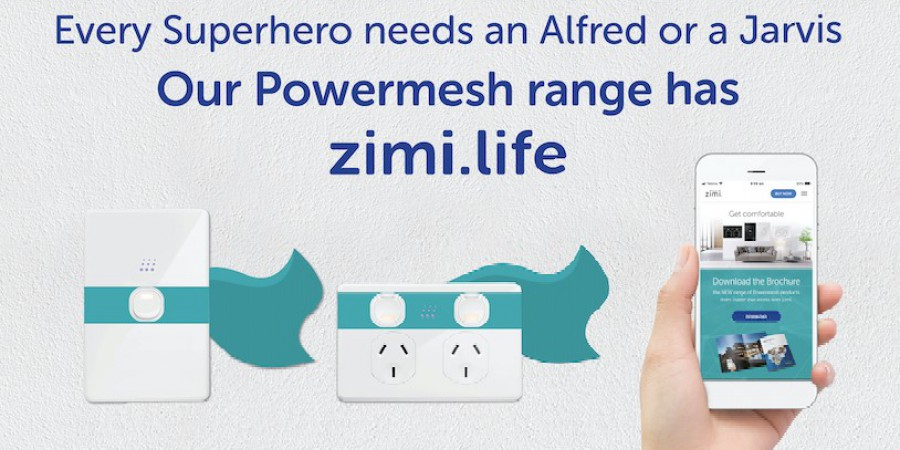 Every Superhero needs an Alfred or a Jarvis. Our Powermesh range has zimi.life